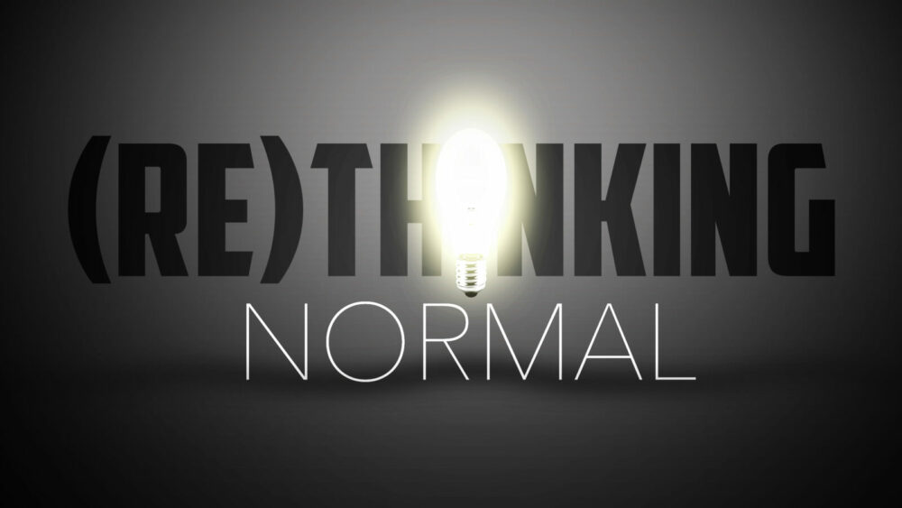 (Re)Thinking Normal